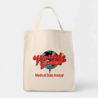 World's Greatest Medical Data Analyst Grocery Tote Bag