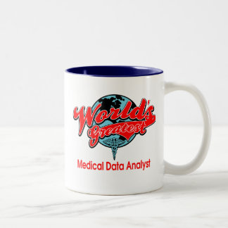 World's Greatest Medical Data Analyst Two-Tone Coffee Mug