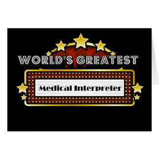 World's Greatest Medical Interpreter Cards