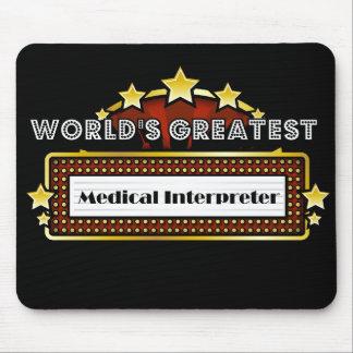 World's Greatest Medical Interpreter Mousepads