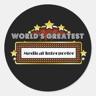World's Greatest Medical Interpreter Sticker