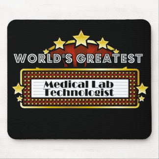 World's Greatest Medical Lab Technologist Mouse Pad