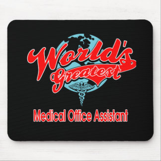 World's Greatest Medical Office Assistant Mouse Pad