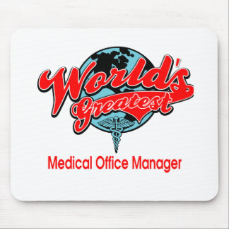 World's Greatest Medical Office Manager Mouse Pad