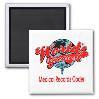 World's Greatest Medical Records Coder 2 Inch Square Magnet