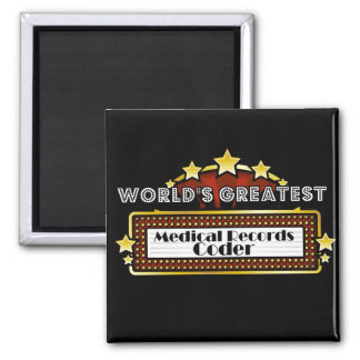 World's Greatest Medical Records Coder Refrigerator Magnets