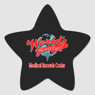 World's Greatest Medical Records Coder Star Sticker