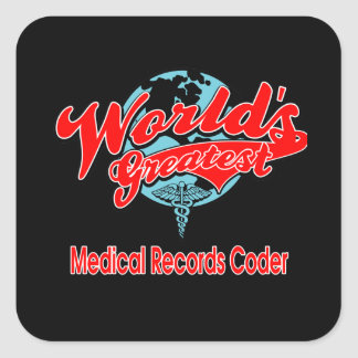 World's Greatest Medical Records Coder Square Sticker