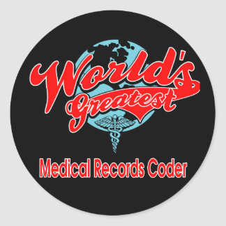 World's Greatest Medical Records Coder Classic Round Sticker