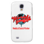World's Greatest Medical Social Worker Galaxy S4 Case