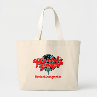 World's Greatest Medical Sonographer Large Tote Bag