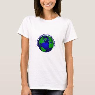 World's Greatest Meteorologist T-Shirt