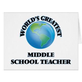 World's Greatest Middle School Teacher Card