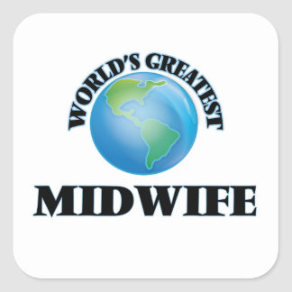 World's Greatest Midwife Square Sticker