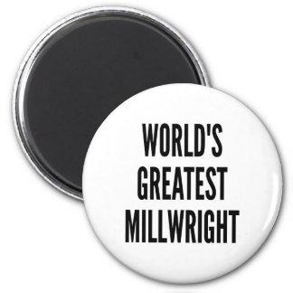 Worlds Greatest Millwright 2 Inch Round Magnet