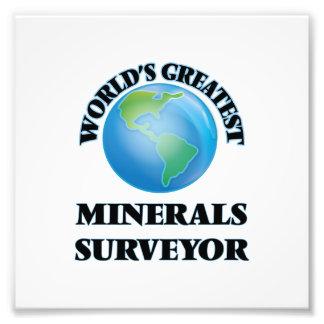 World's Greatest Minerals Surveyor Photographic Print
