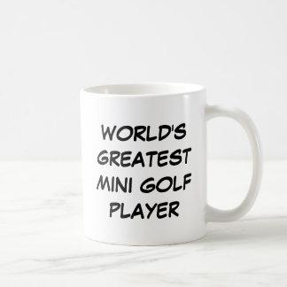"""World's Greatest Mini Golf Player"" Mug"