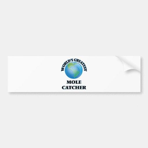 World's Greatest Mole Catcher Bumper Sticker