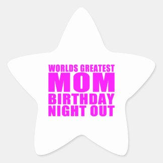 Worlds Greatest Mom Birthday Night Out Star Sticker