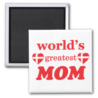 WORLDS GREATEST MOM - DANISH FLAGS MAGNET