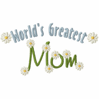 World's Greatest Mom Embroidered Hoody