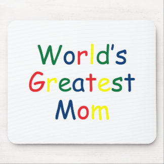 Worlds Greatest Mom Mouse Pad