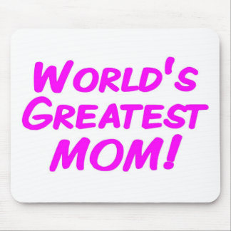 World's Greatest Mom Mouse Pad