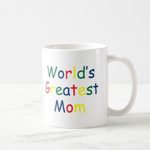 Worlds Greatest Mom Mugs