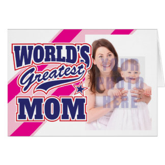 World's Greatest Mom Personalized Photo Greeting Card