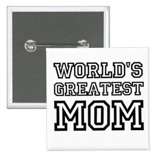 World's Greatest Mom Pin