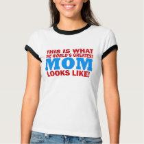 Worlds Greatest Mom Shirt