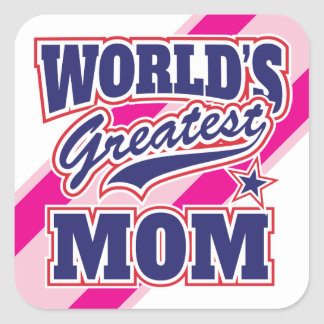 World39s Greatest Mom Square Sticker
