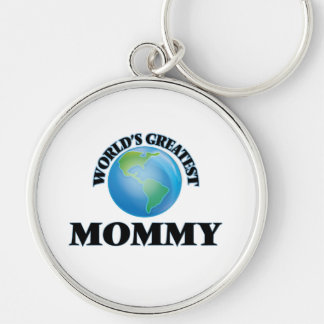 World's Greatest Mommy Silver-Colored Round Keychain