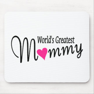 Worlds Greatest Mommy Mouse Pad