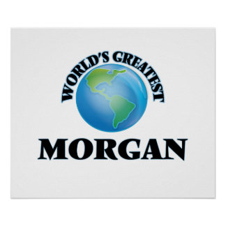 World's Greatest Morgan Poster