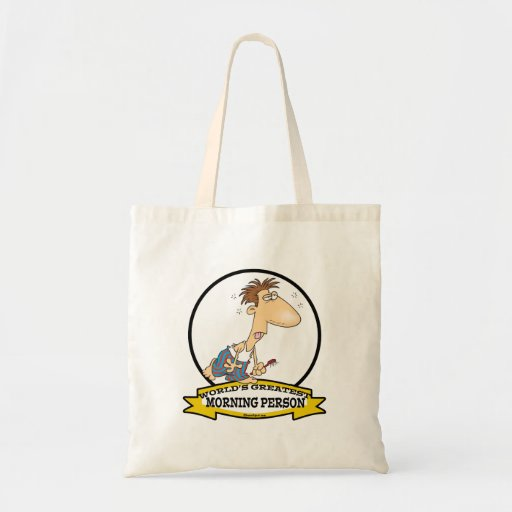 WORLDS GREATEST MORNING PERSON MEN CARTOON TOTE BAGS
