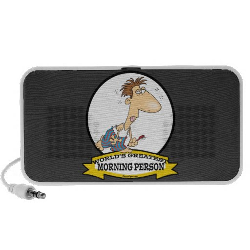 WORLDS GREATEST MORNING PERSON MEN CARTOON MP3 SPEAKER