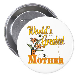 Worlds Greatest Mother Button