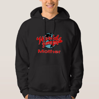 World's Greatest Mother Hoodie