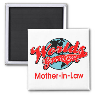 World's Greatest Mother-in-Law 2 Inch Square Magnet