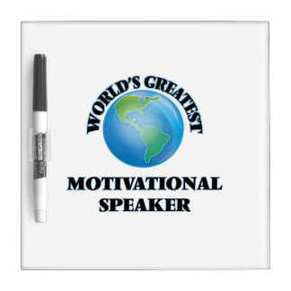 World's Greatest Motivational Speaker Dry-Erase Boards