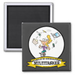 WORLDS GREATEST MULTI-TASKER WOMEN CARTOON FRIDGE MAGNET