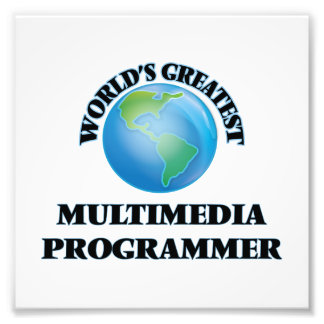 World's Greatest Multimedia Programmer Photographic Print