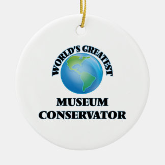World's Greatest Museum Conservator Christmas Ornament