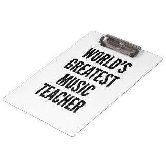 Worlds Greatest Music Teacher Clipboard