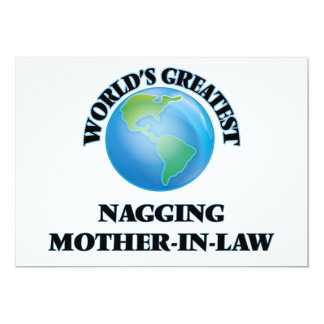 """World's Greatest Nagging Mother-in-Law 5"""" X 7"""" Invitation Card"""