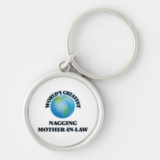 World's Greatest Nagging Mother-in-Law Keychains