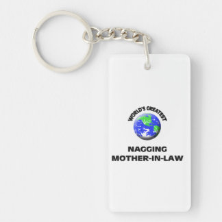 World's Greatest Nagging Mother-In-Law Single-Sided Rectangular Acrylic Keychain