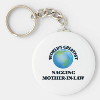World's Greatest Nagging Mother-in-Law Basic Round Button Keychain