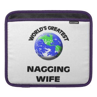 World's Greatest Nagging Wife iPad Sleeve